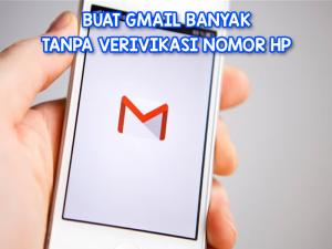 Tutorial Buat Gmail Banyak Tanpa Menggunakan No HP di Android 2019 work 100